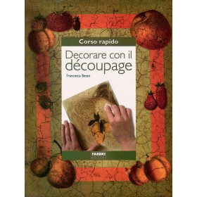 Libretto Decorare col Decoupage